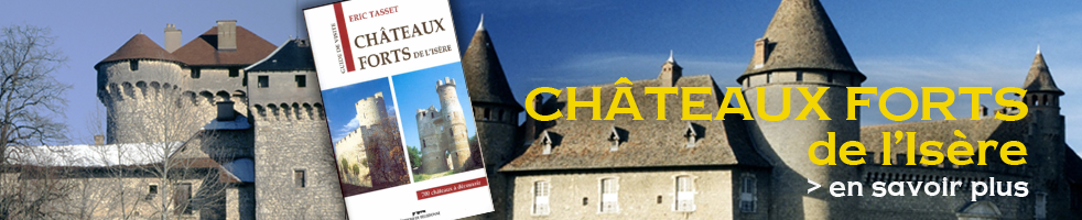 Châteaux forts du Dauphiné